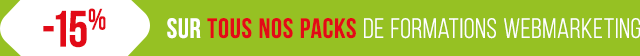 -15% sur tous nos packs de formations webmarketing